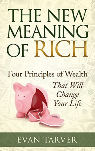 The New Meaning of Rich Book Evan Tarver